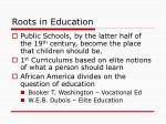 roots in education4