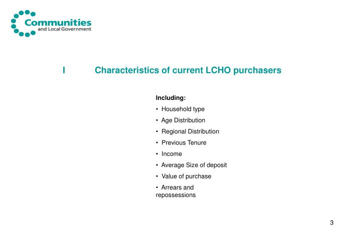 I characteristics of current lcho purchasers