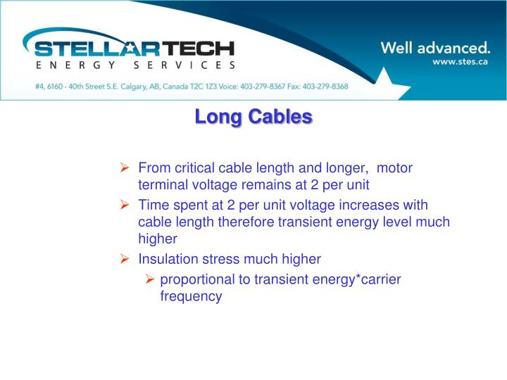 From critical cable length and longer,  motor terminal voltage remains at 2 per unit