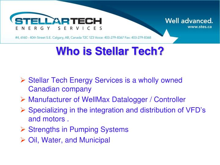 Stellar Tech Energy Services is a wholly owned Canadian company