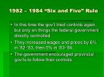 1982 1984 six and five rule