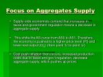 focus on aggregates supply