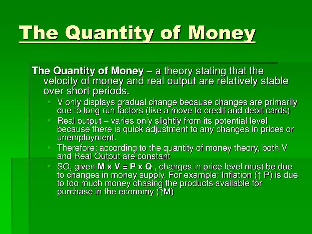 The Quantity of Money