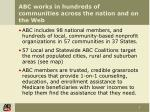 abc works in hundreds of communities across the nation and on the web