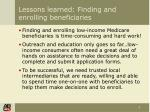 lessons learned finding and enrolling beneficiaries