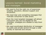 lessons learned social marketing and messages