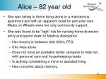 alice 82 year old