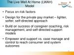 the live well at home lwah model