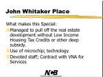 john whitaker place60