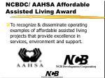 ncbdc aahsa affordable assisted living award