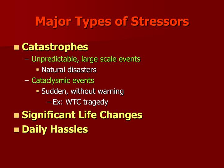 Major Types of Stressors