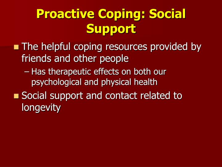 Proactive Coping: Social Support