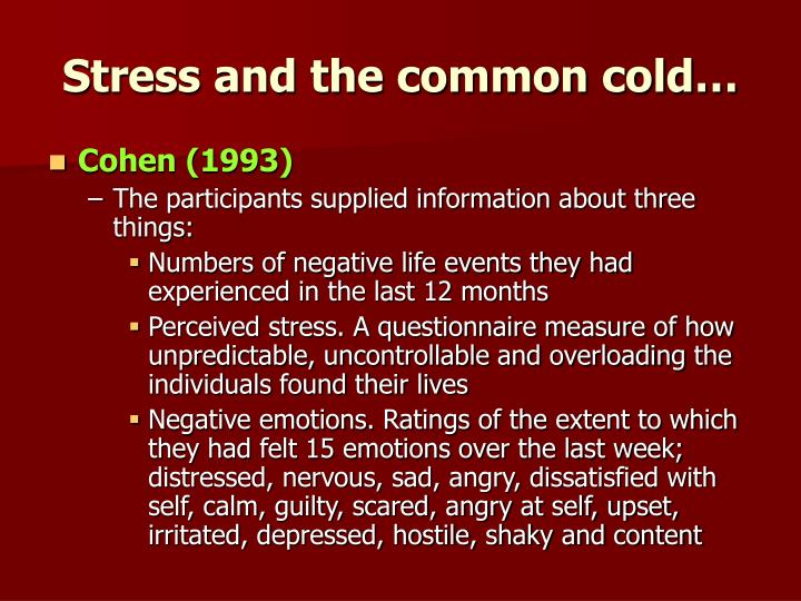 Stress and the common cold…