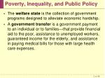 poverty inequality and public policy