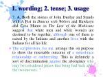 1 wording 2 tense 3 usage18