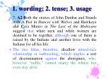 1 wording 2 tense 3 usage19