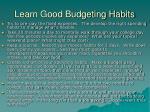 learn good budgeting habits