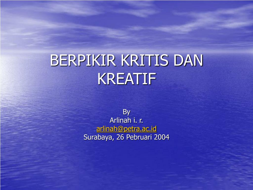 Ppt Berpikir Kritis Dan Kreatif Powerpoint Presentation Free Download Id 491327