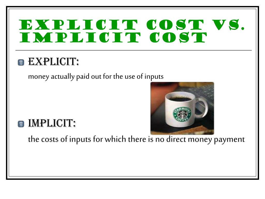Explicit Cost vs. Implicit Cost