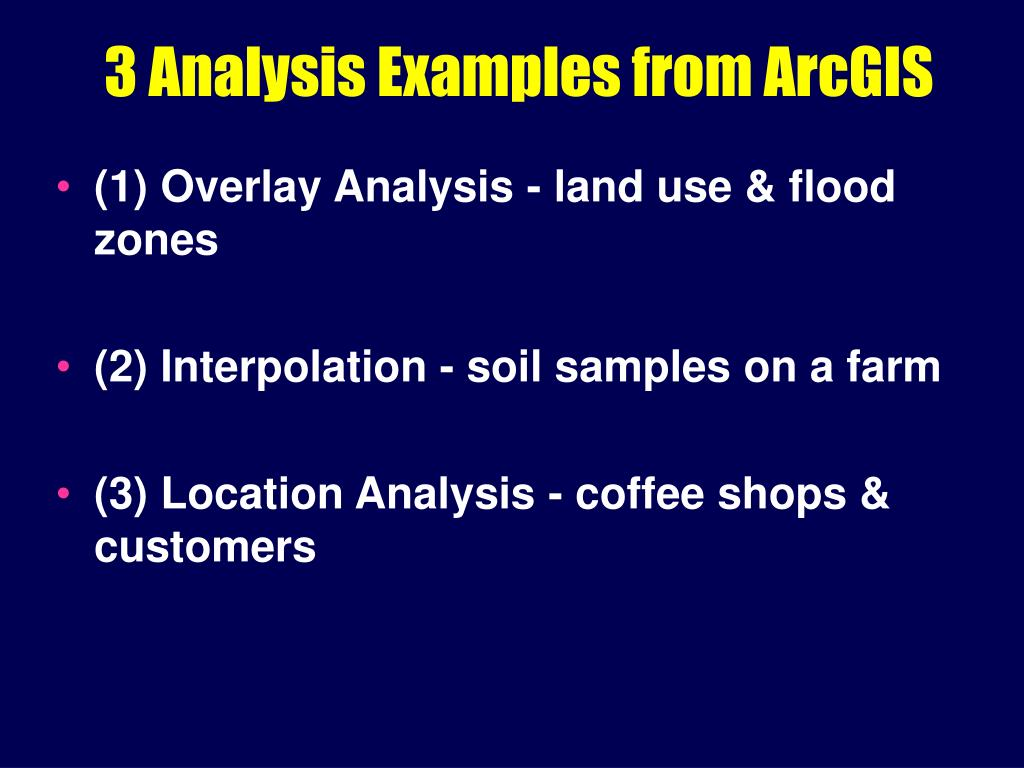 3 analysis examples from arcgis l.