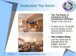 dedicated tea room