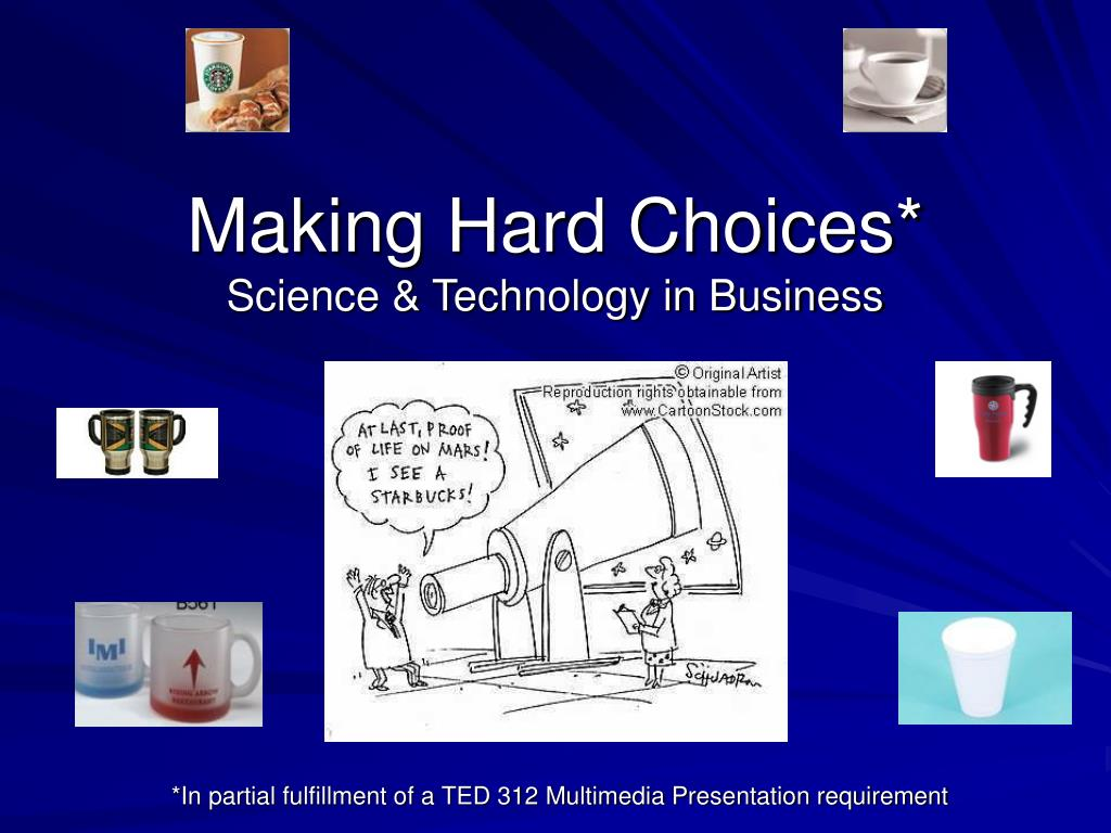 making hard choices science technology in business l.