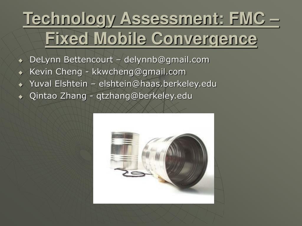 technology assessment fmc fixed mobile convergence l.