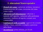 5 alterazioni neurovegetative