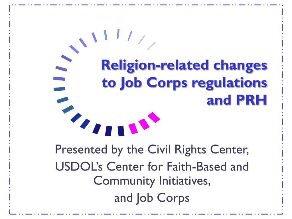 religion related changes to job corps regulations and prh l.