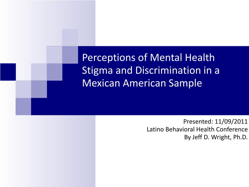 PPT - Perceptions of Mental Health Stigma and ...
