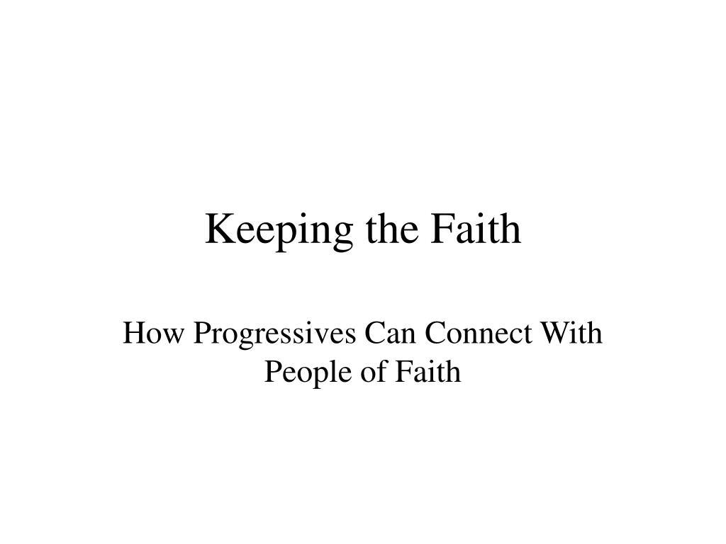 keeping the faith l.