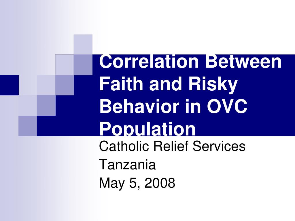correlation between faith and risky behavior in ovc population l.