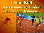 usain bolt fastest man in the world 9 69 second 100 meter