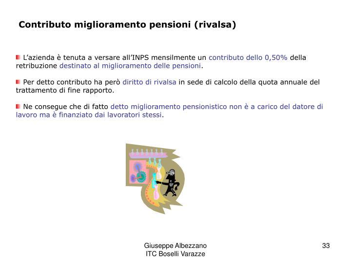 Contributo miglioramento pensioni (rivalsa)