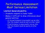 performance assessment most serious limitation