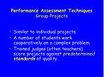 performance assessment techniques group projects