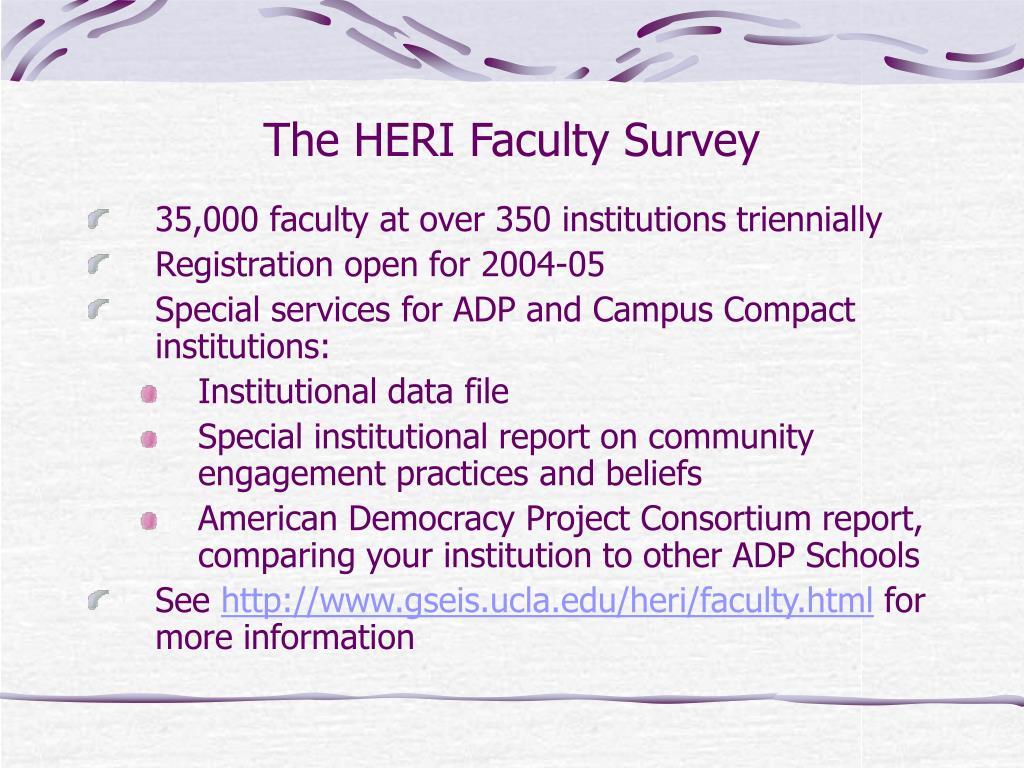 The HERI Faculty Survey