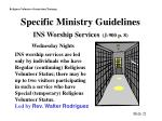 specific ministry guidelines ins worship services j 900 p 8