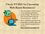 check nysed for upcoming web based resources