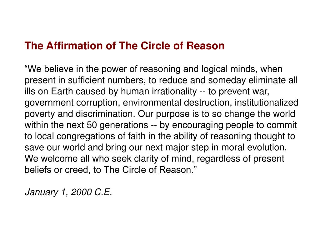 The Affirmation of The Circle of Reason