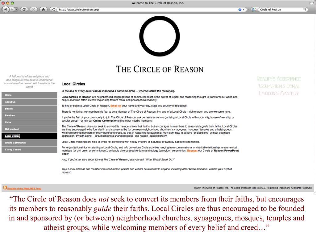 """The Circle of Reason does"