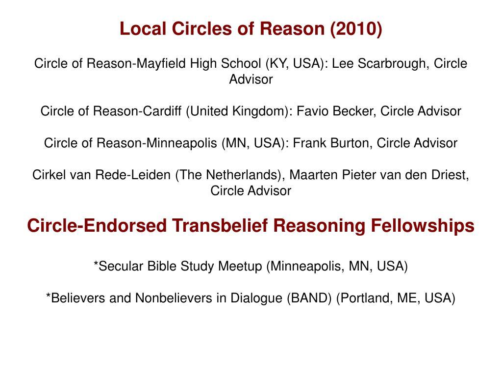 Local Circles of Reason (2010)