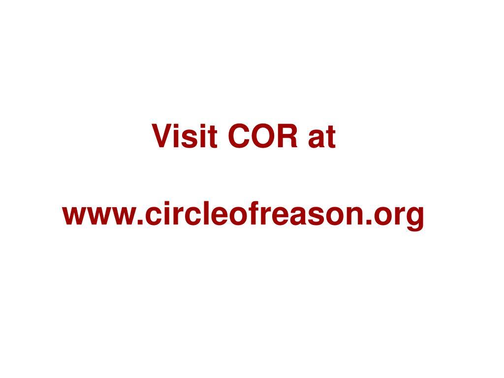 Visit COR at