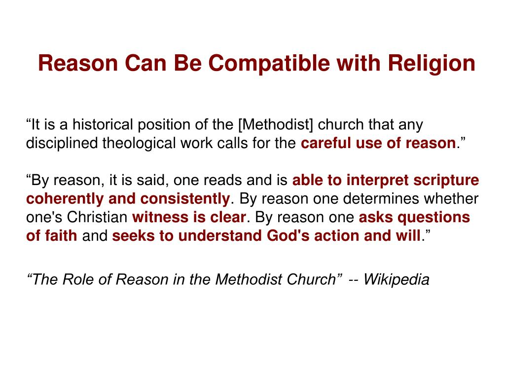 Reason Can Be Compatible with Religion