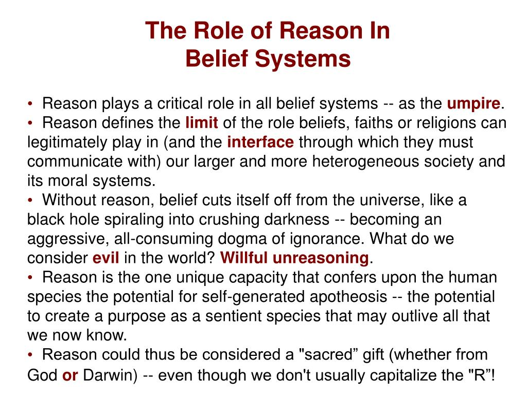 The Role of Reason In