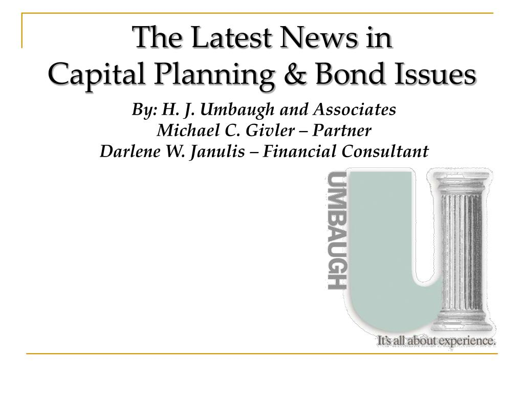 the latest news in capital planning bond issues l.