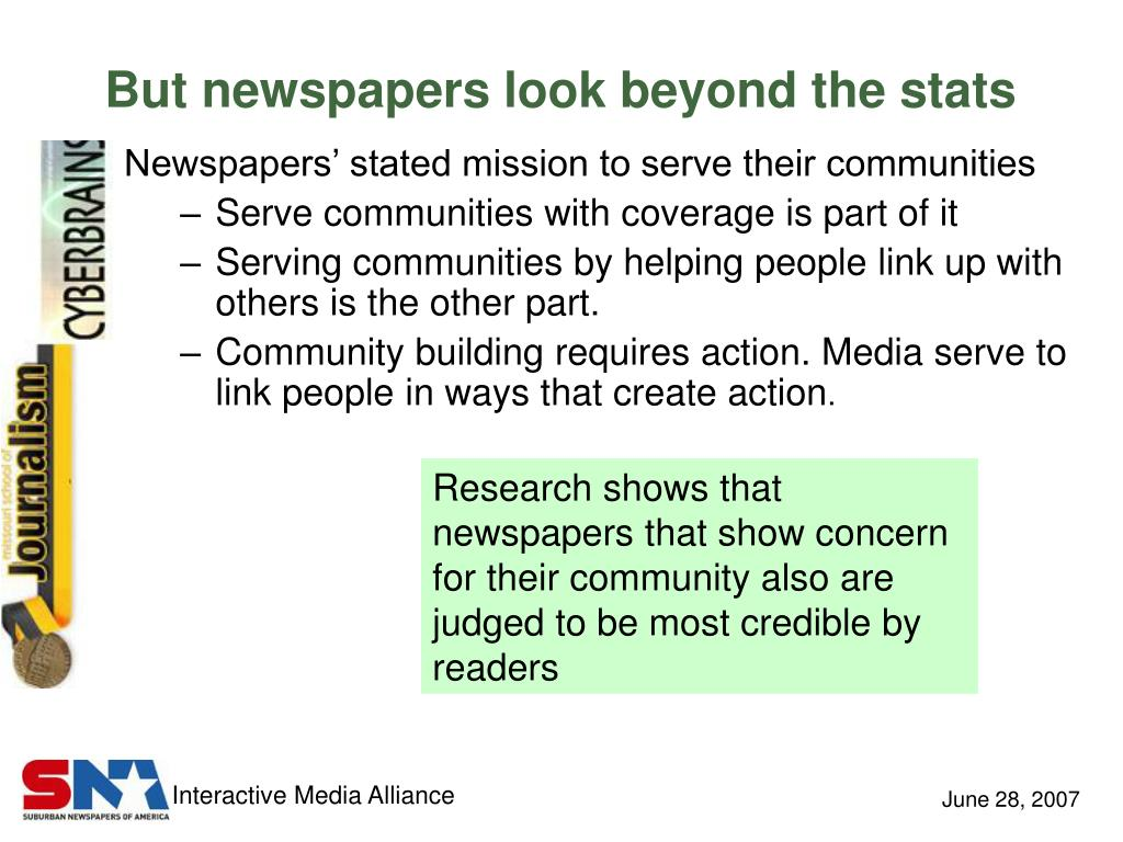 But newspapers look beyond the stats