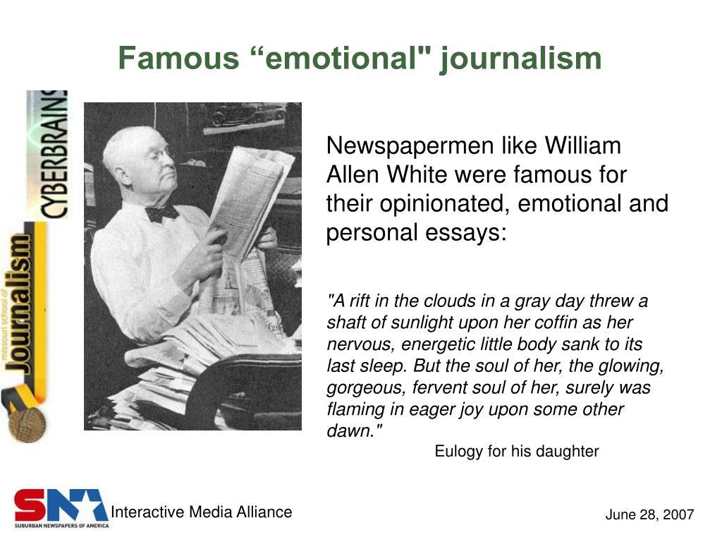 "Famous ""emotional"" journalism"