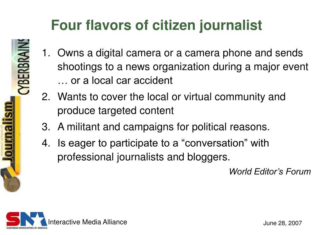 Four flavors of citizen journalist