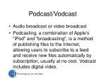 podcast vodcast